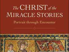Christ of the Miracle Stories, The: Portrait through Encounter